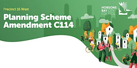 Precinct 16 West: Planning Scheme Amendment C114 - Have your say tickets