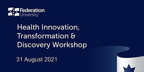 Health Innovation, Transformation & Discovery Workshop tickets
