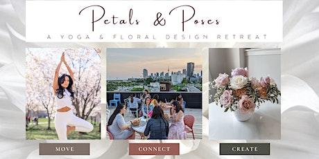 PETALS & POSES : Yoga & Floral Design Retreat tickets