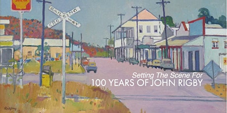 Exhibition Opening - Setting The Scene For 100 Years of John Rigby tickets