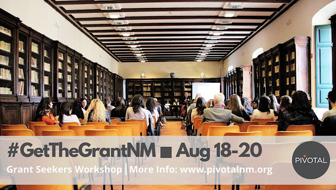 Get the Grant NM: 2021 Grant Seekers Workshop