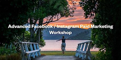 Advanced Facebook / Instagram Paid Marketing Workshop tickets