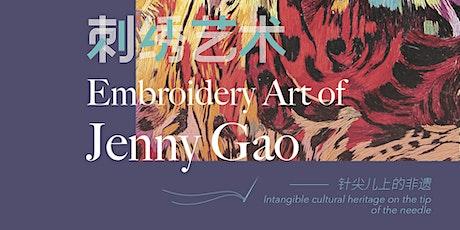 Embroidery Art of Jenny Gao tickets