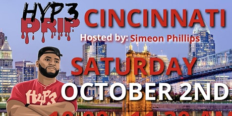 Hyp3 Drip Cinncinati tickets