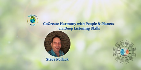 CoCreate Harmony with People & Planets via Deep Listening Skills tickets
