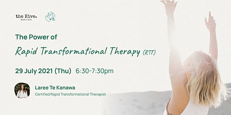 The Power of Rapid Transformational Therapy (Postponed) tickets