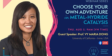 Choose Your Own Adventure in Metal-Hydride Catalysis (Prof. Vy Dong) tickets