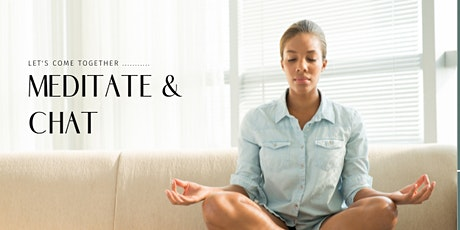 Meditate and Chat tickets