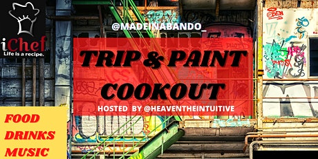 Trip & Paint Cookout tickets