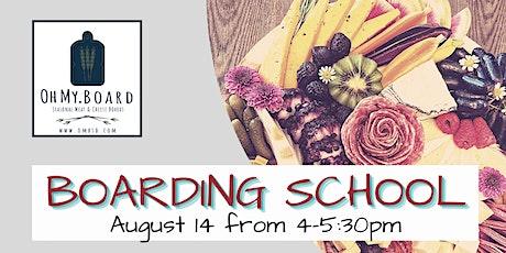 Boarding School Workshop - Learn to make your own Charcuterie Board tickets