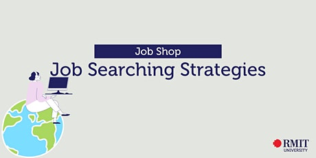 Job Shop: Job Searching Strategies tickets