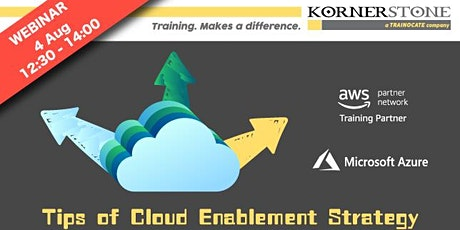 Free Webinar: Tips of Cloud Enablement Strategy Tickets