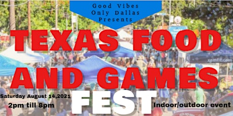 TEXAS  FOOD AND GAME FEST tickets