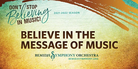 Believe in the Message of Music tickets