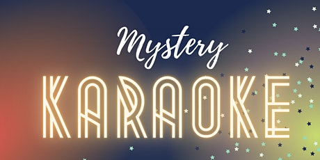 GIRLS NIGHT OUT PRESENTS: MYSTERY KARAOKE (AUG) tickets