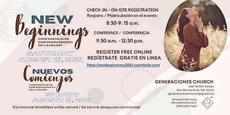 New Beginnings / Nuevos Comienzos Women's Empowerment Conference tickets