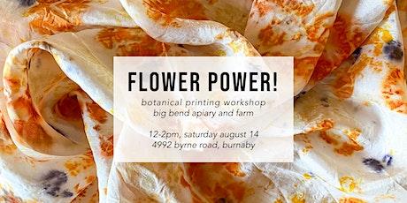 Flower Power! Botanical Printing Workshop tickets
