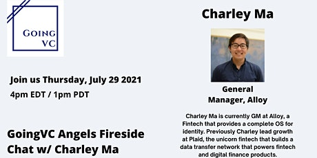 GoingVC Angels  Fireside Chat  with  Charley Ma tickets