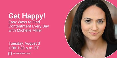 Get Happy: Easy Ways to Find Contentment Every Day tickets