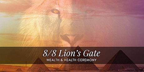 8/8 Lion's Gate - Wealth & Health Ceremony tickets