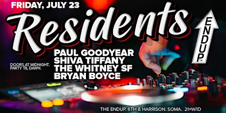 The EndUp Presents RESIDENTS tickets