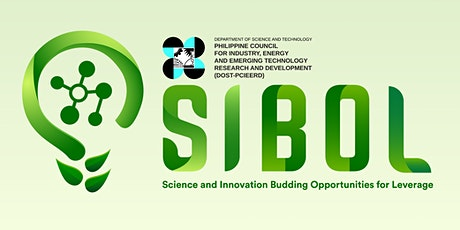 Ph's Science and Innovation Budding Opportunities for Leverage (SIBOL) 2021 tickets