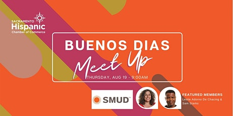 Buenos Dìas Virtual Meet Up w/SMUD! tickets