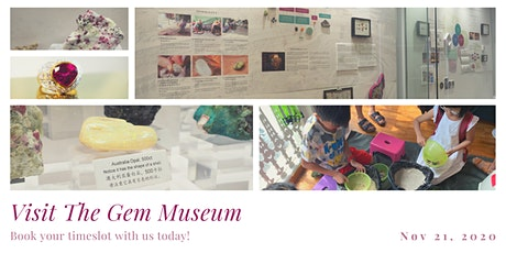 Visit to The Gem Museum (Aug - Oct 2021) tickets