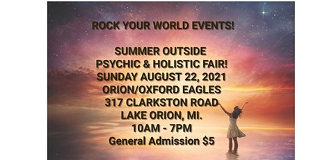 Outside Summer Psychic & Holistic Fair in Lake Orion! tickets