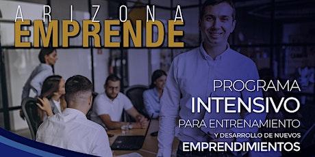 ARIZONA EMPRENDE, programa intensivo para desarrollo de emprendimientos tickets