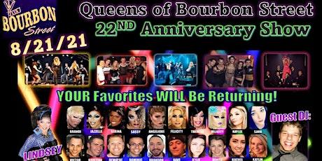 Queens of Bourbon Street Anniversary Show tickets