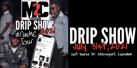The Drip Show tickets