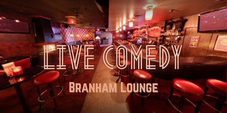 Live Comedy at The Branham Lounge! tickets