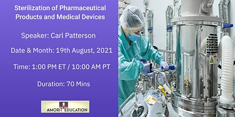 Sterilization of Pharmaceutical Products and Medical Devices tickets