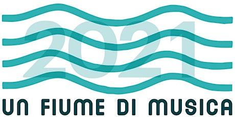 Un Fiume di Musica 2021 / ORGANIC 3 & HARMONICA PLAYERS biglietti