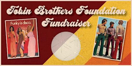 2021 Tobin Brothers Foundation Fundraiser tickets