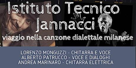 Istituto Tecnico Jannacci  - viaggio nella canzone dialettale milanese biglietti