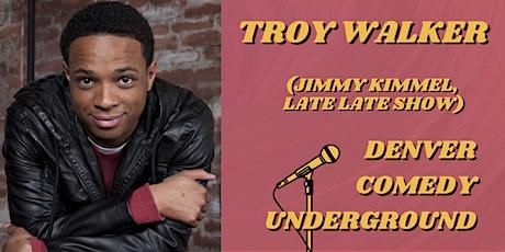 Denver Comedy Underground: Troy Walker  (Jimmy Kimmel, Late Late Show) tickets