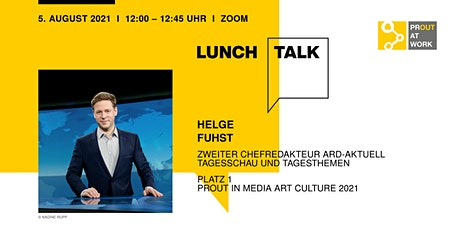 PROUT PERFORMER Lunch Talk mit Helge Fuhst Tickets