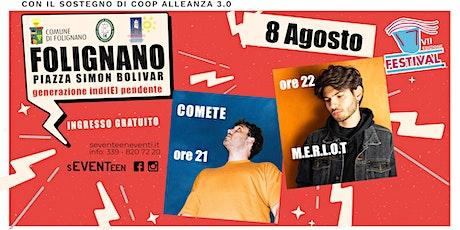 M.E.R.L.O.T.  +  COMETE   in concerto biglietti
