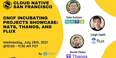 CNCF Incubating projects showcase: NATS, Thanos and Flux tickets