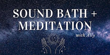 Sound Bath + Meditation - 27th August tickets