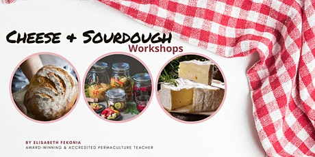 Cheese & Sourdough Workshops - Maleny tickets