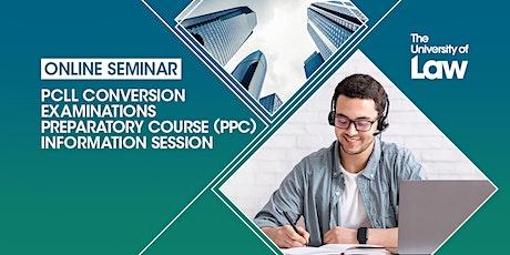 PCLL Conversion Examinations Preparatory Course (PPC) Information Seminar tickets