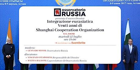 Integrazione eurasiatica - Venti anni di Shanghai Cooperation Organization biglietti