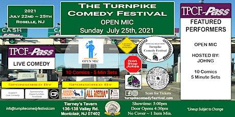 Turnpike Comedy Festival Open Mic - July 25th tickets