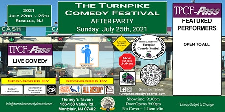Turnpike Comedy Festival  After Party - July 25th tickets