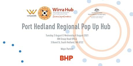 Port Hedland Regional Pop Up Hub - 3rd & 4th August tickets