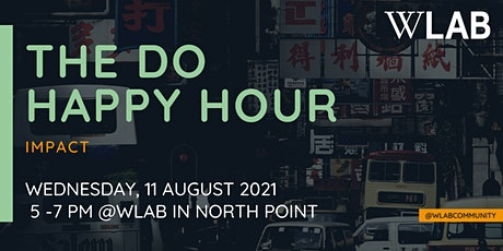 The DO HAPPY HOUR - Impact tickets