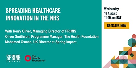 Spreading Healthcare Innovations: Replicating your success across the NHS tickets